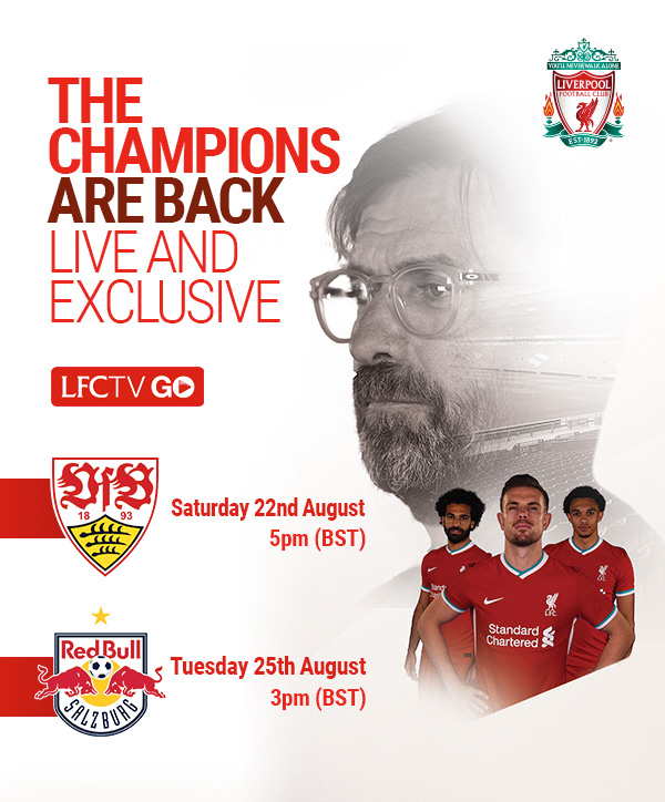 Liverpool Fc Lfc V Vfb Stuttgart And Salzburg Live And Exclusive On Lfctv Go Milled