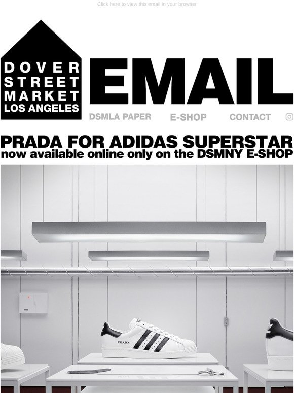 Avanzar Elasticidad Contradicción  Dover Street Market: Prada for adidas Superstar now available online only  on the DSMNY E-SHOP | Milled