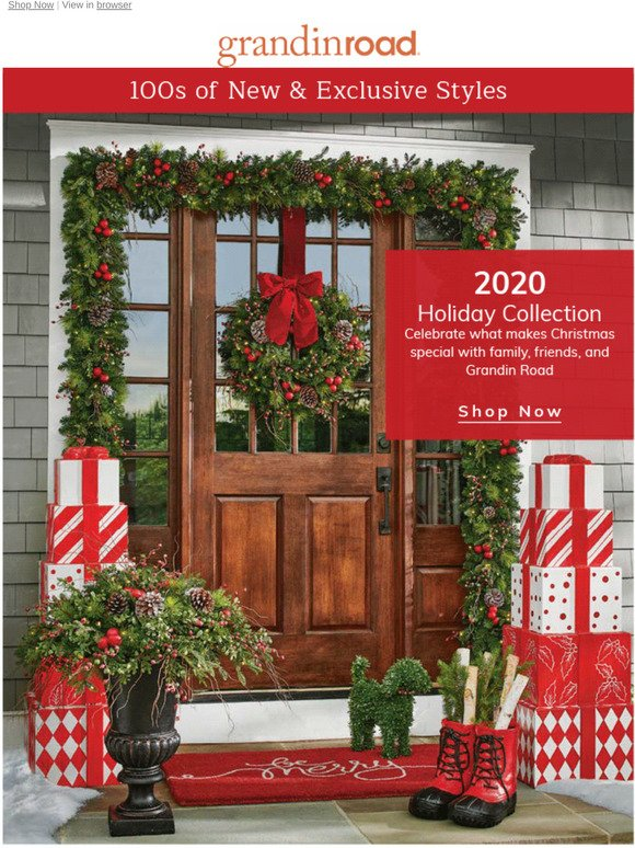 Grandinrod Christmas 2020 grandinroad.com: 🎄 Unwrapped: 2020 Holiday. See what all the