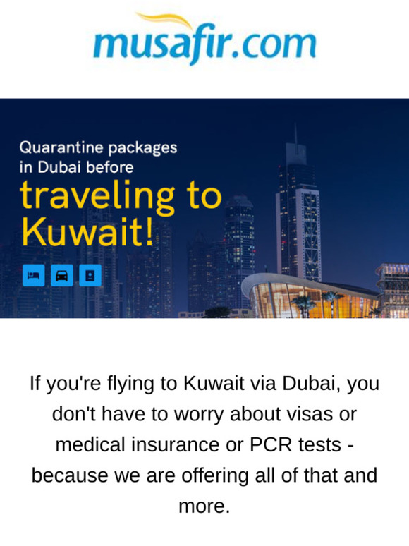 Musafir Cps Dubai Quarantine For Kuwaiti Residents Milled