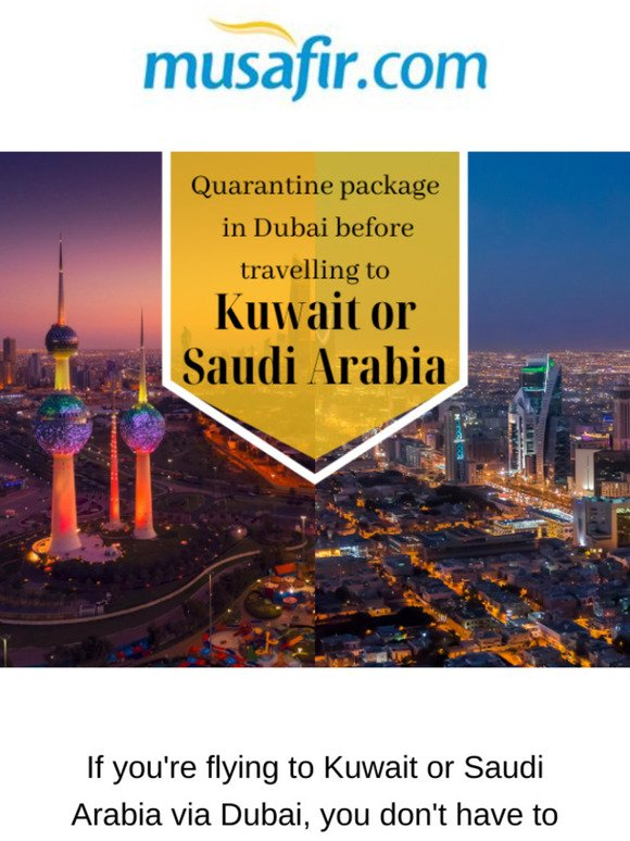 Musafir Cps Quarantine Package For Kuwait And Saudi Arabia Travellers Milled