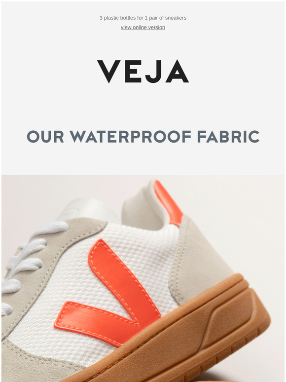 Veja: Our waterproof fabric   Milled